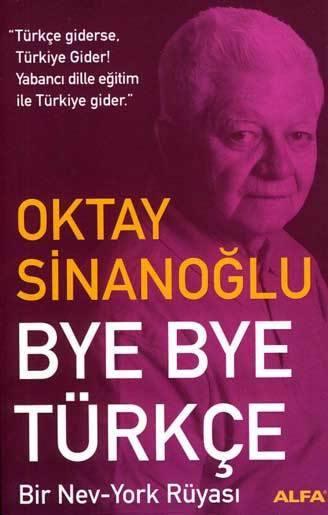 oktay-sinanoğlu-bye-bye-turkce