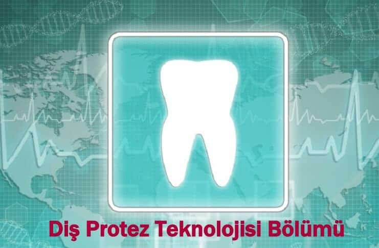 dis-protez-teknolojisi-bolumu