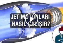 Jet Motorları Nasıl Çalışır