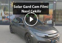 Solar Gard Cam Filmi Nasıl Çekilir