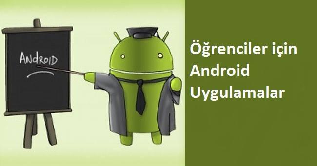oğrenciler için android uygulamalar