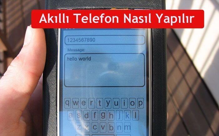 akıllı telefon yapımı
