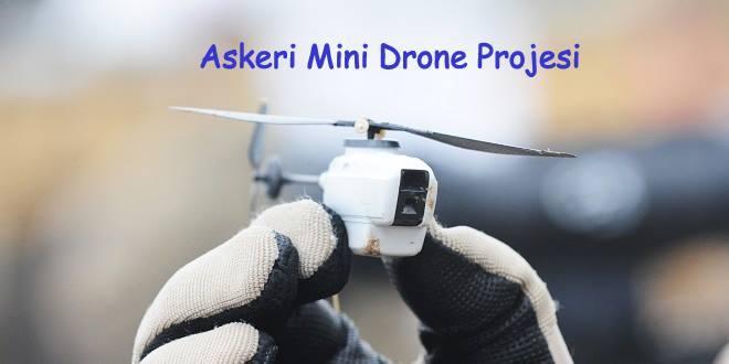 askeri mini drone projesi