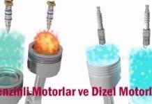 benzinli motorlar ve dizel motorlar