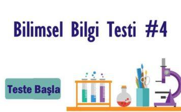Bilimsel Bilgi Testi 4