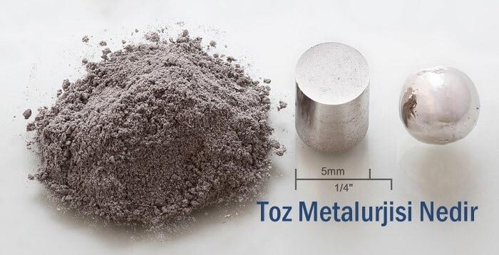toz metalurjisi nedir