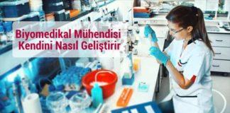 Biyomedikal Mühendisi Kendini Nasıl Geliştirir
