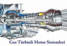 Gaz Türbinli Motor Sistemleri