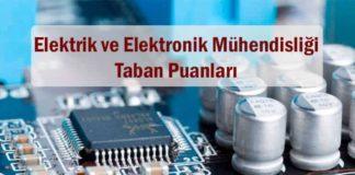 Elektrik ve Elektronik Mühendisliği Taban Puanları