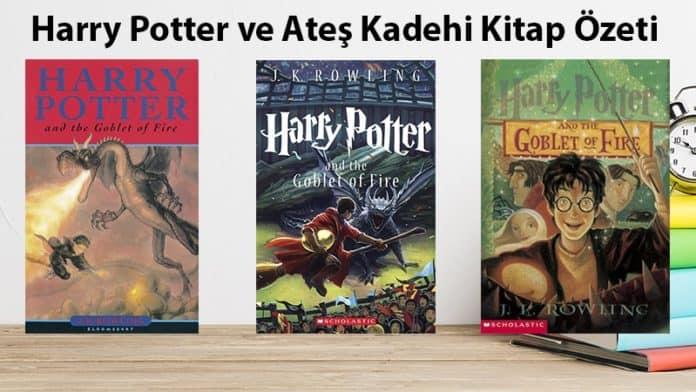 Harry Potter ve Ateş Kadehi Kitap Özeti