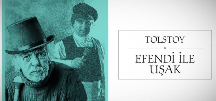 Lev N. Tolstoy Efendi ile Uşak Kitap Özeti