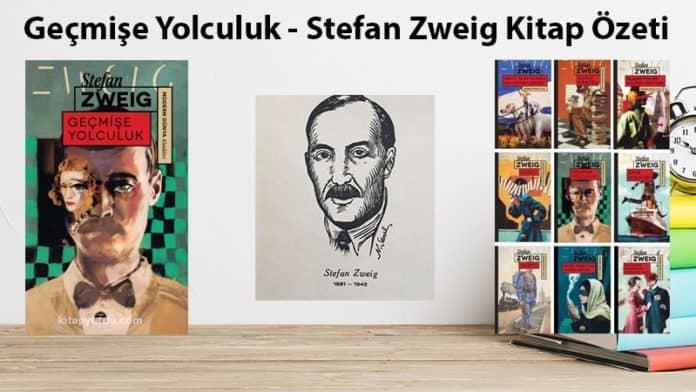 Geçmişe Yolculuk - Stefan Zweig Kitap Özeti