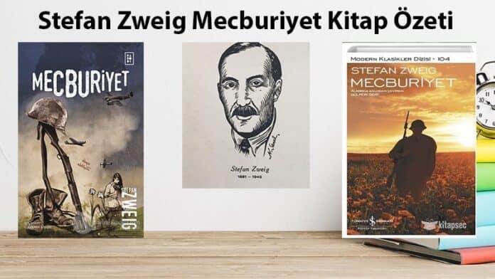 Stefan Zweig Mecburiyet Kitap Özeti
